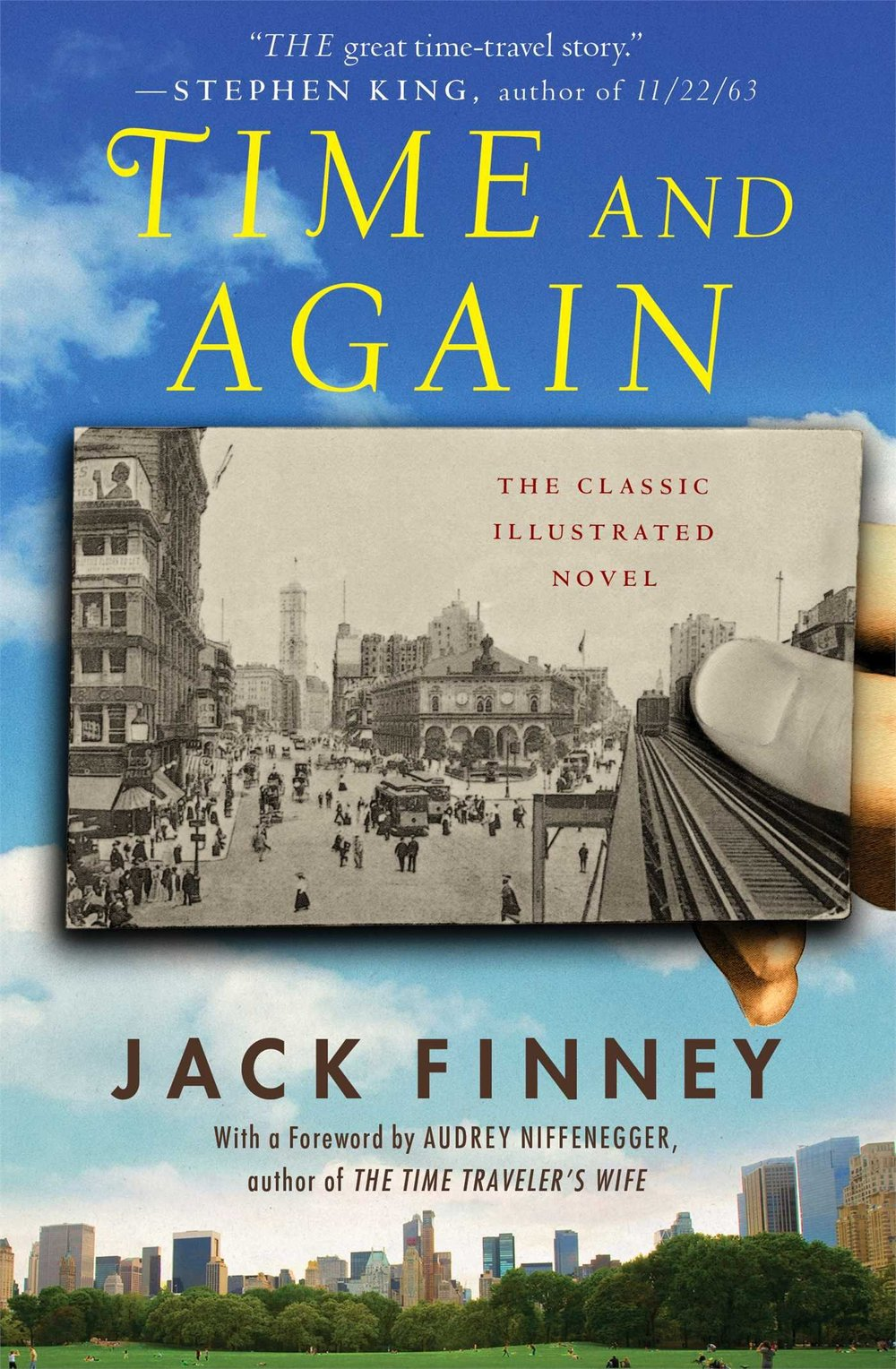 Jack Finney's 1970 novel Time and Again
