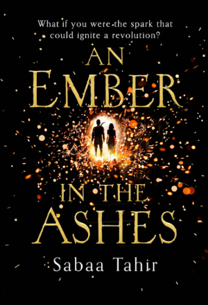 An Ember in the Ashes, first book in the series