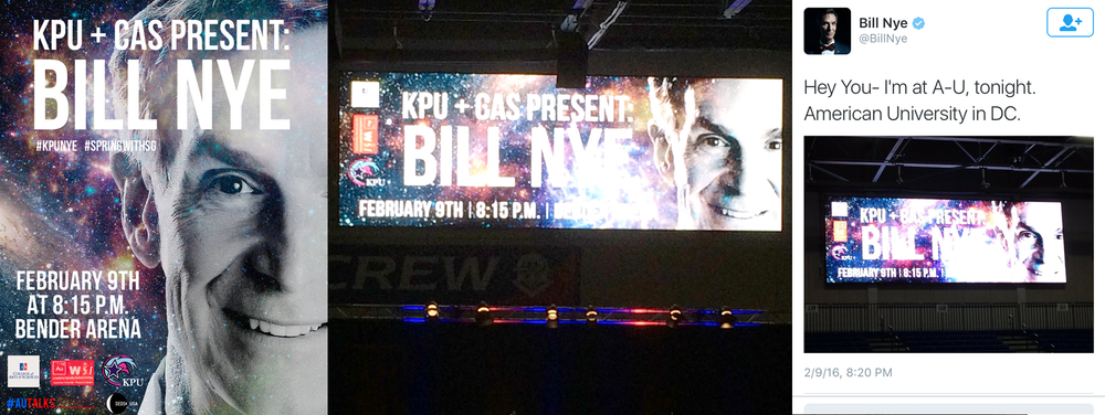 Poster design for Bill Nye speaking event; poster design on jumbo-tron; Nye's tweet featuring poster design