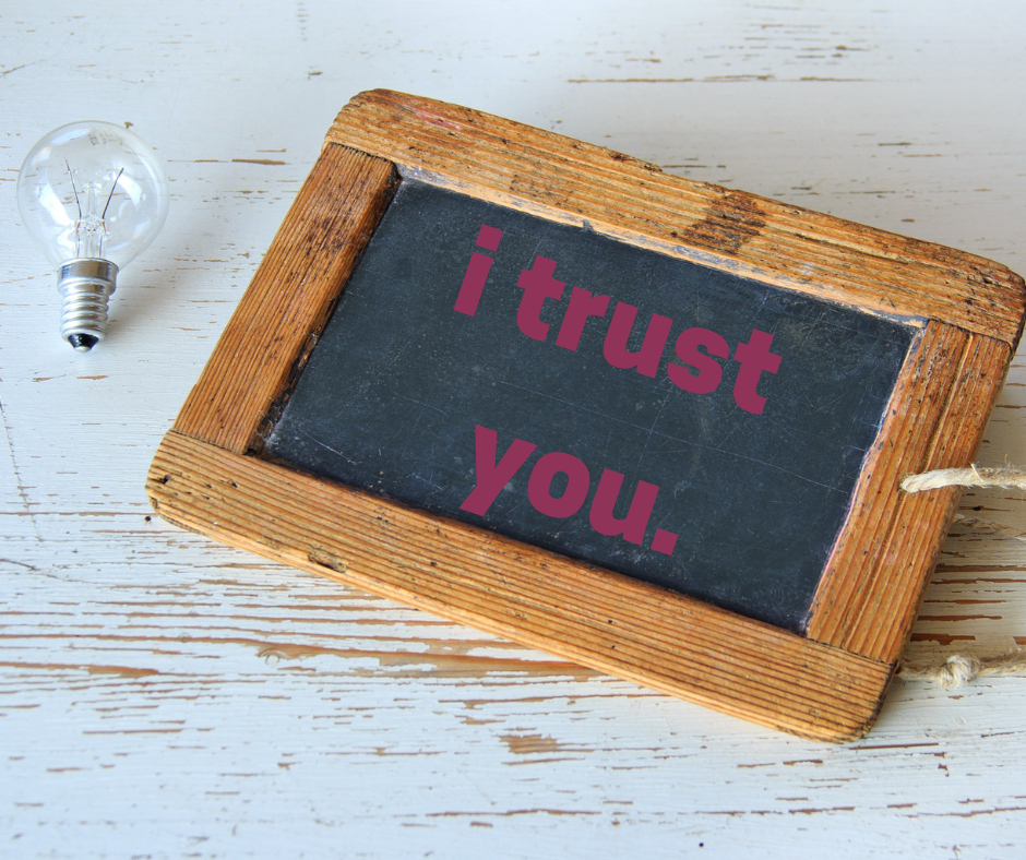 Build Trust. - Tell me more…