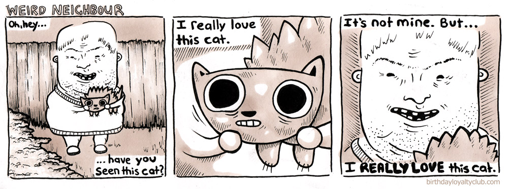 Comic: The weird neighbour really loves this cat
