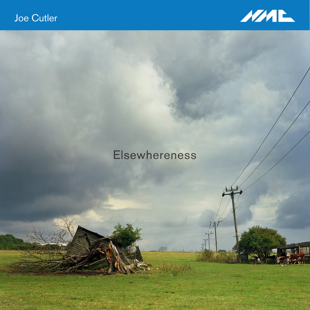 JOE CUTLER |  Elsewhereness