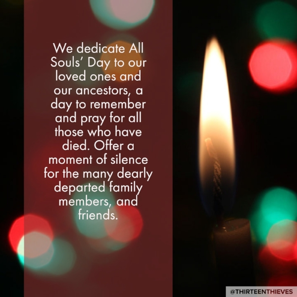 All Souls Day Thirteen Thieves