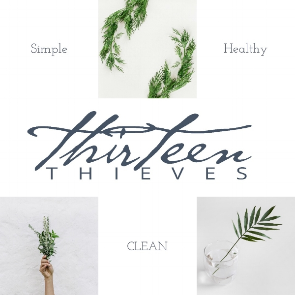 Simple Clean and Healthy Thirteen Thieves