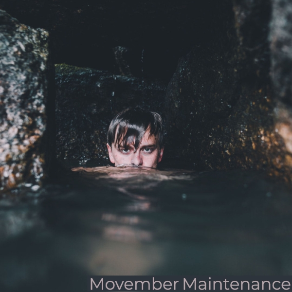 Movember Maintenance