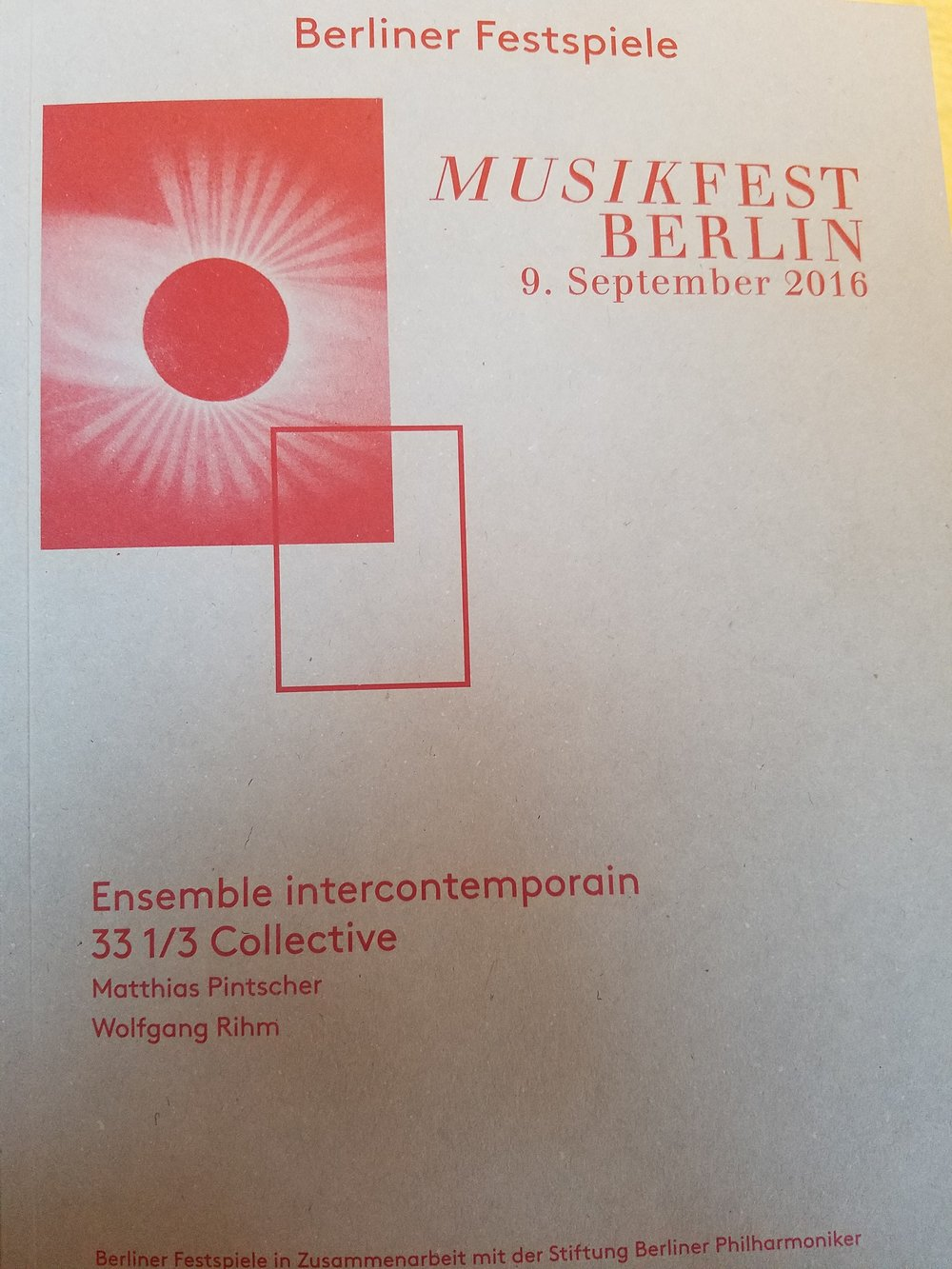 Program from my favorite concert thus far...Wolfgang Rihm was there in the audience, too!