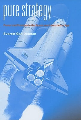 Pure Strategy by Everett C. Dolman