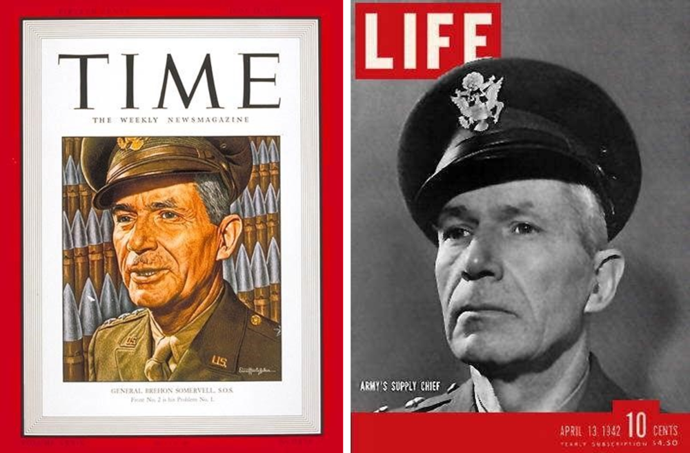 General Brehon Somervell on the covers of Time (15 June 1942) and Life (April 13 1942) magazines (T  ime.com/vault and Oldlifemagazines.com)