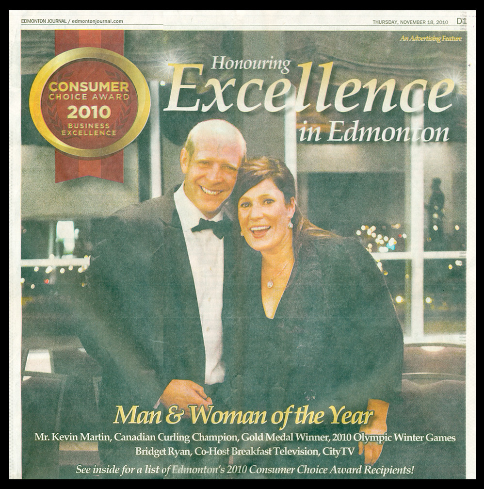Bridget was acknowledged as Edmonton's WOMAN OF THE YEAR by the 2010 Consumer Choice Awards at the Shaw Conference Centre alongside Kevin Martin, receiving Man of the Year. She has also had the honour of being Edmonton's Favourite Personality (Vue Weekly) for the past five years running.