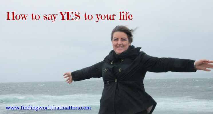 15 - How to say Yes to your life.png