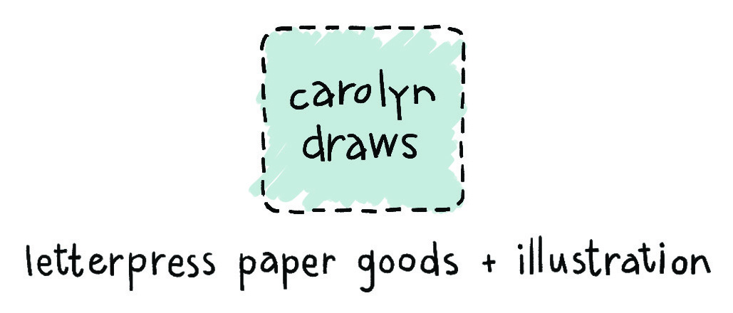 carolyndraws letterpress paper goods and illustration