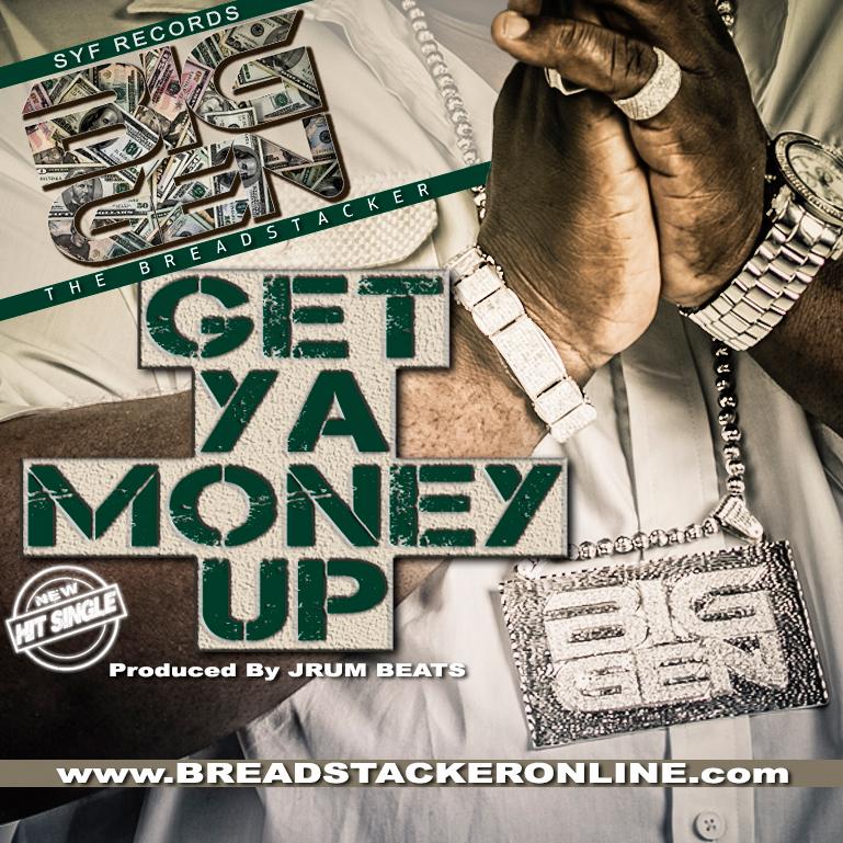 Big Gen Get Ya Money Up Master Single Cover 769 x 769.jpg