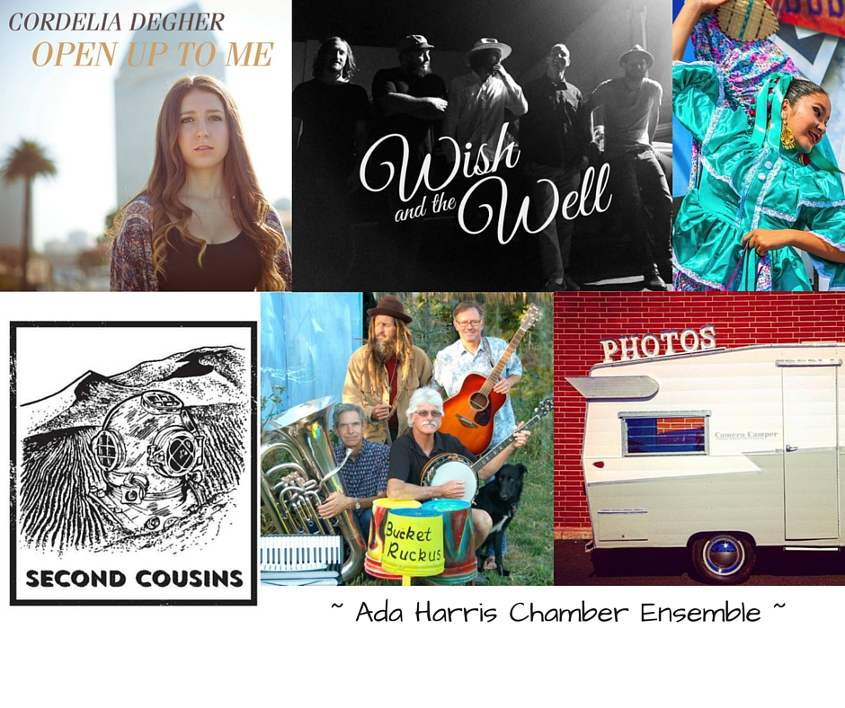 Bucket Ruckus ,    Cordelia   Degher  ,   Second Cousins ,    Wish and the Well  , Ada Harris Band    Ballet Folklórico ,    Camera Camper ,    POR SIEMPRE CAR CLUB