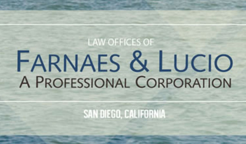 Law Offices of Farnaes and Lucio - 135 Liverpool Dr., Ste. C760.942.9430www.farnaeslaw.com