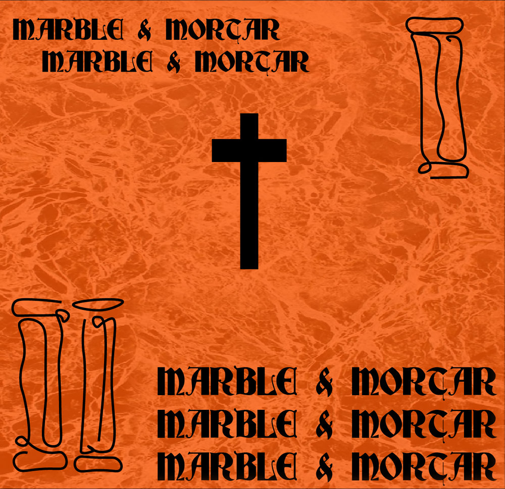 Marble and Mortar - Christ our Solid Foundation