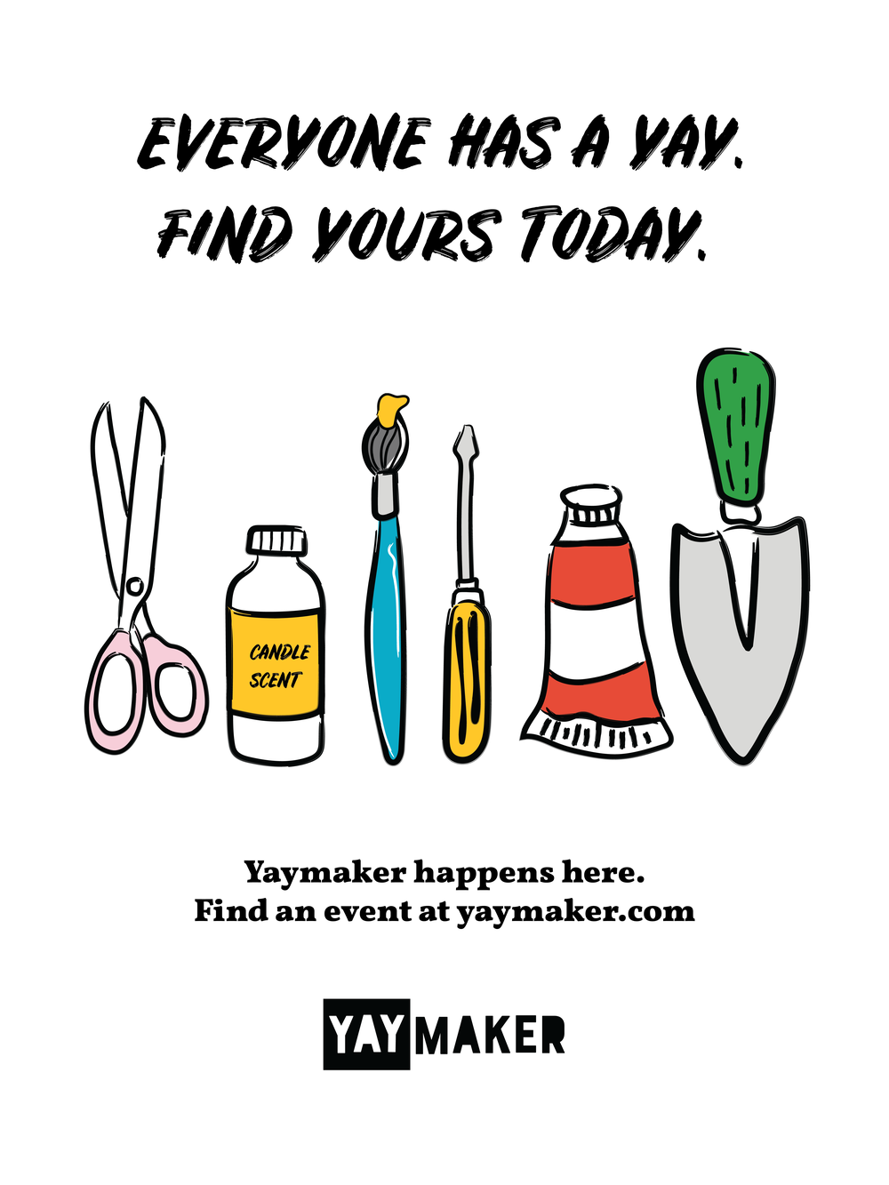 Yaymaker_Poster_Find Yours Today.png