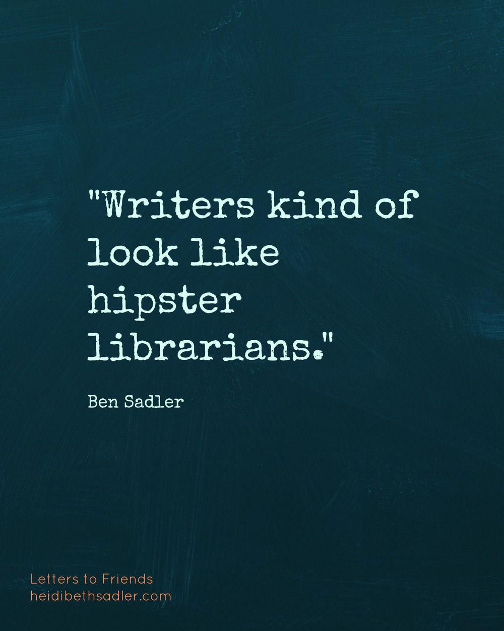 WritersLookLikeHipsterLibrarians