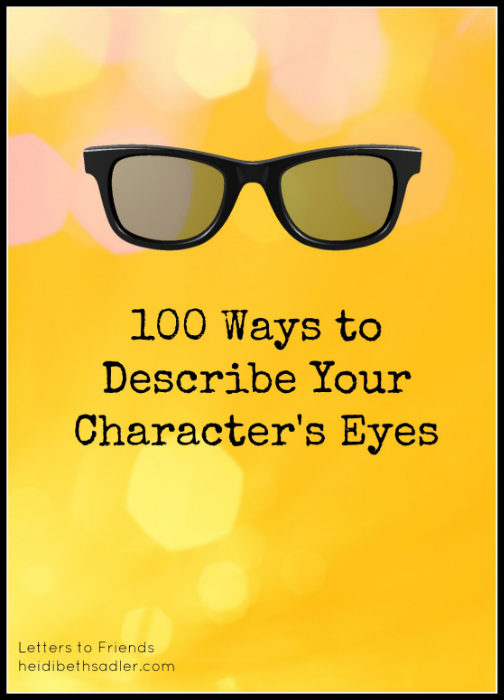 100 Ways to Describe Your Characters' Eyes
