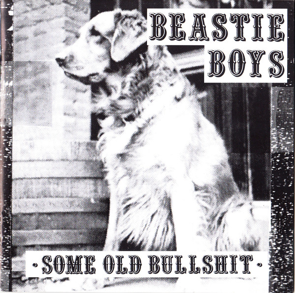 #2 Some Old Bullshitby Beastie Boys - (1994)