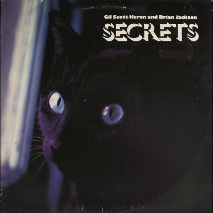 #7 Secretsby Gil Scott-Heron & Brian Jackson - (1978)