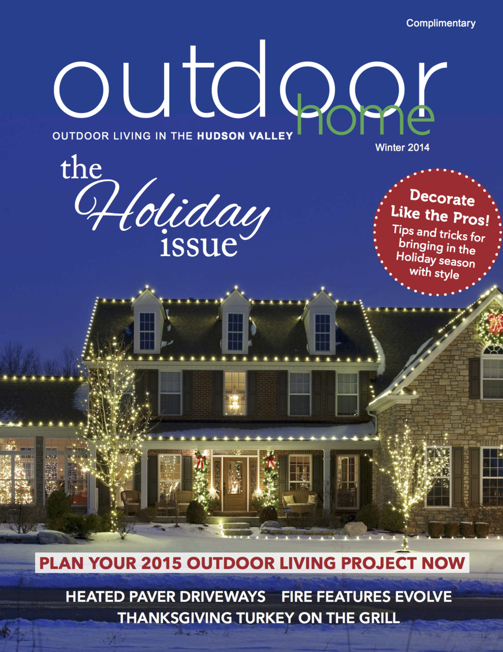Outdoor Home Winter 2014 Hudson Valley Magazine