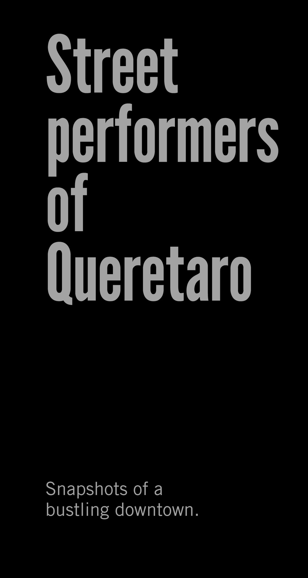 Street Performers of Queretaro