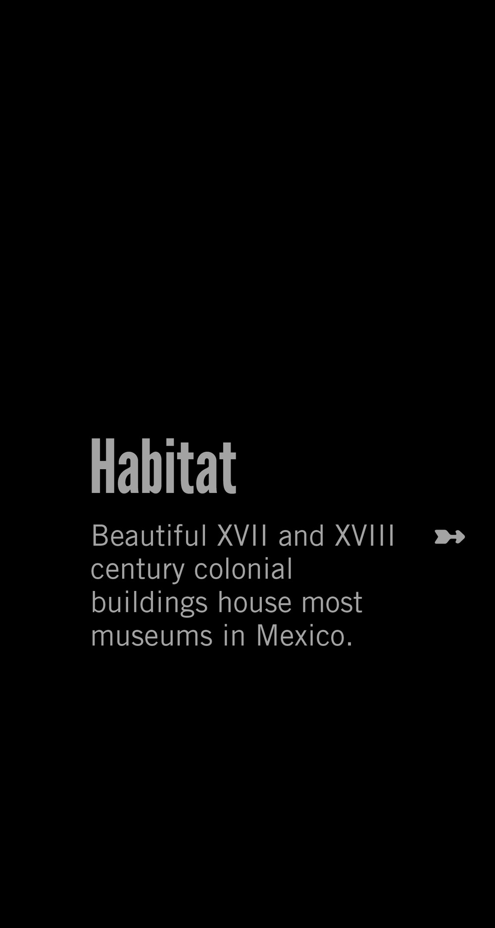 Habitat of Museum Dwellers