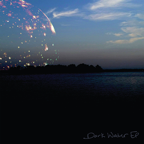 Dark Water - EP
