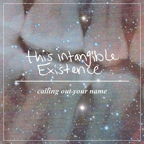 Calling Out Your Name - Single