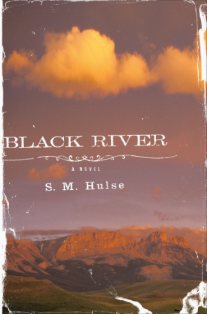 The cover of Black River, the debut novel of S.M. Hulse