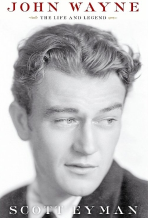 John Wayne: The Life and Legend by Scott Eyman.