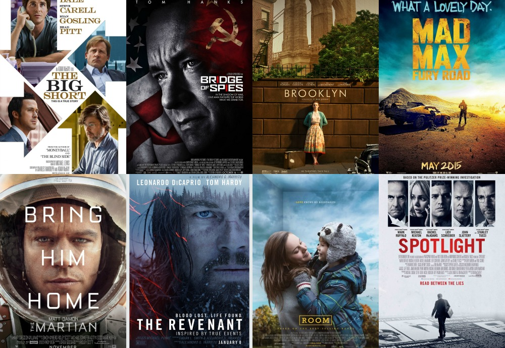 The Big Short, Bridge of Spies, Brooklyn, Mad Max: Fury Road, The Martian, The Revenant, Room, Spotlight