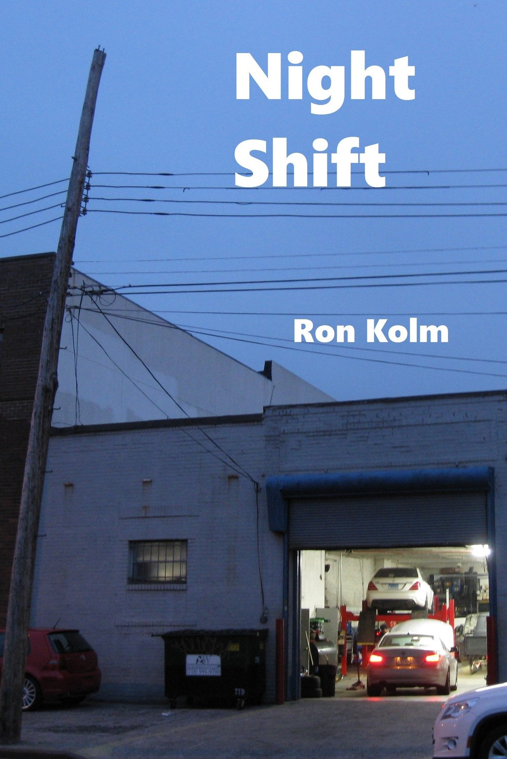 The cover of  Night Shift  by Ron Kolm