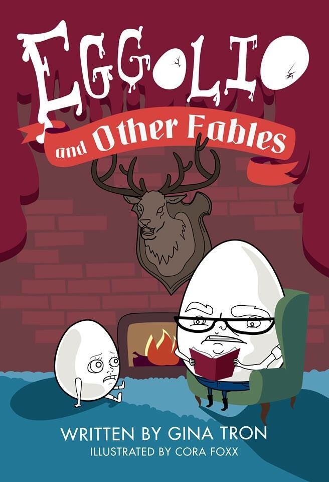 The cover of Eggolio and Other Fables by Gina Tron