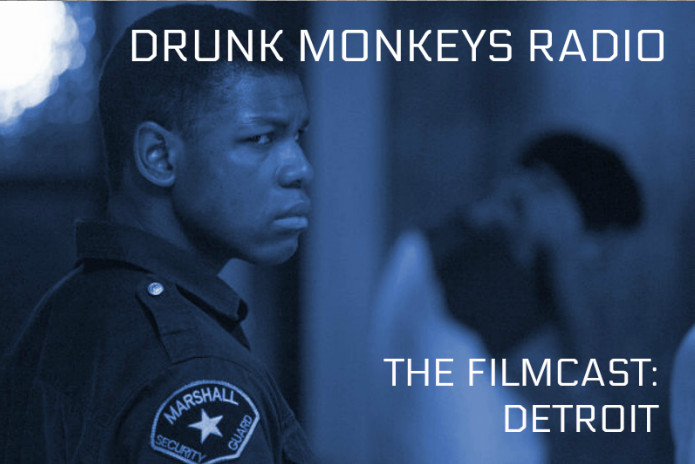 Drunk Monkeys Radio reviews Detroit, directed by Kathryn Bigelow, starring John Boyega and Will Poulter.