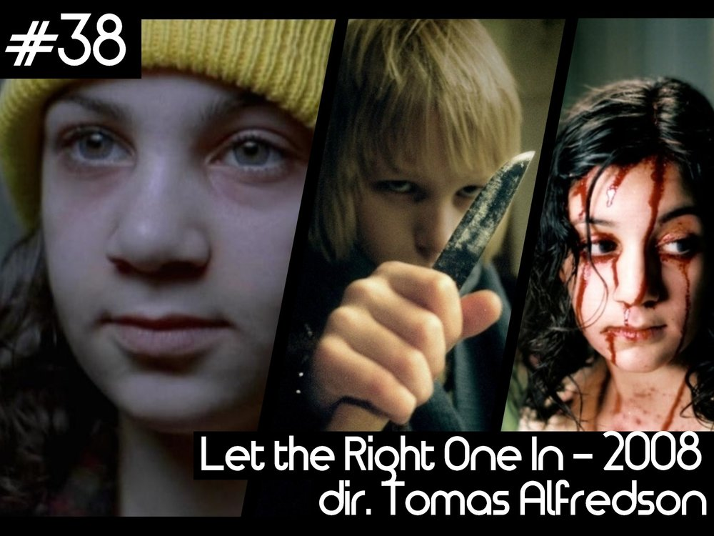 38 - let the right one in.jpg