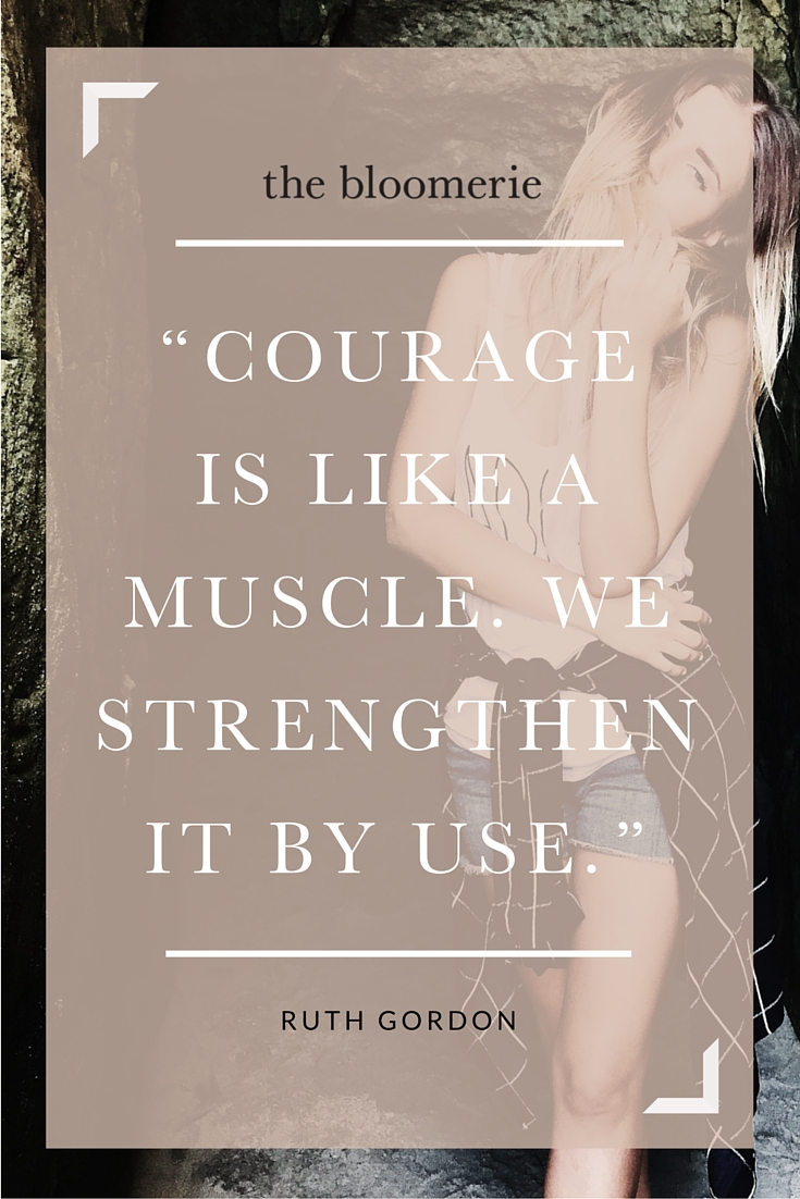 courage is like a muscle.jpg