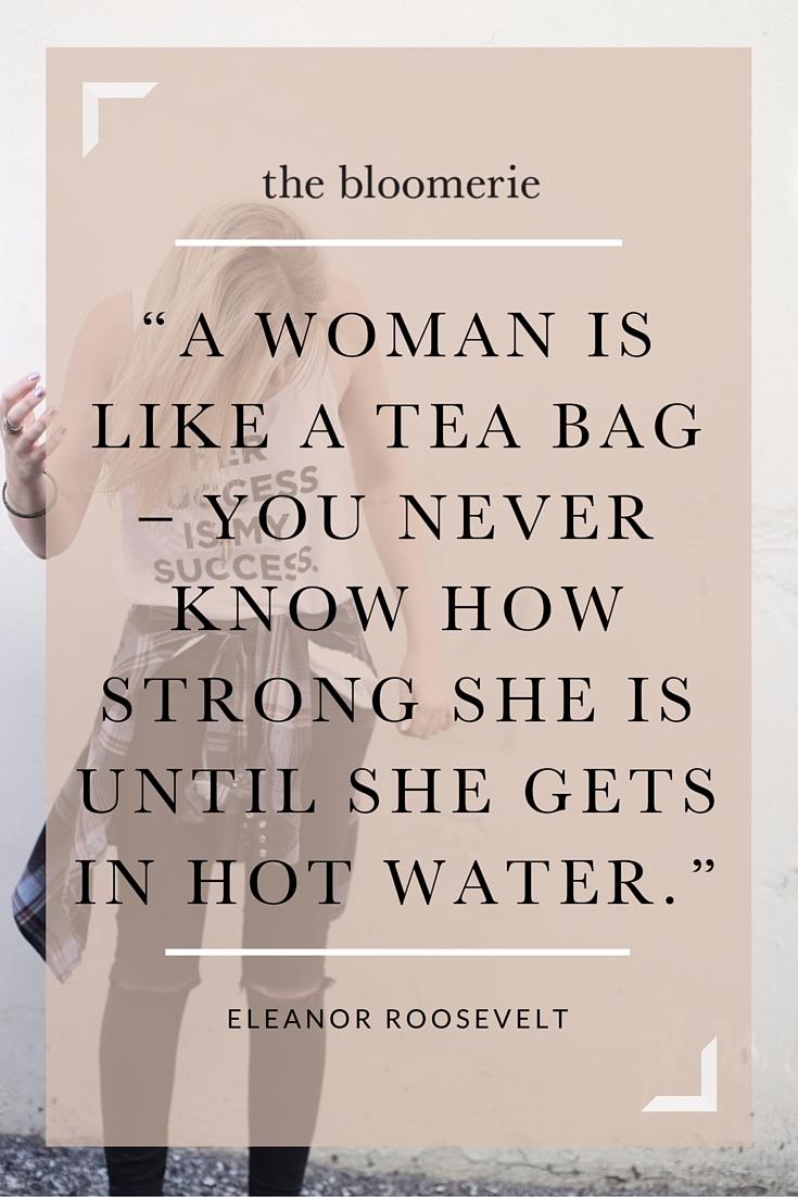 a woman is like a tea bag.jpg