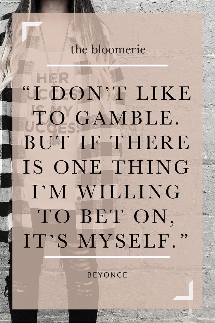 i dont like to gamble beyonce.jpg