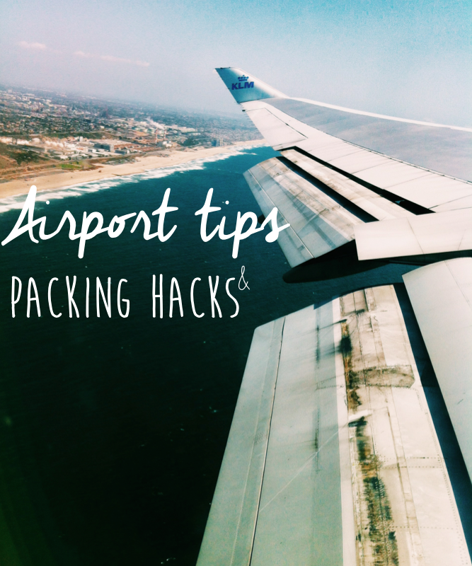 Airport Tips and Packing Hacks