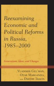Reexamining Economic and Political Reforms in Russia
