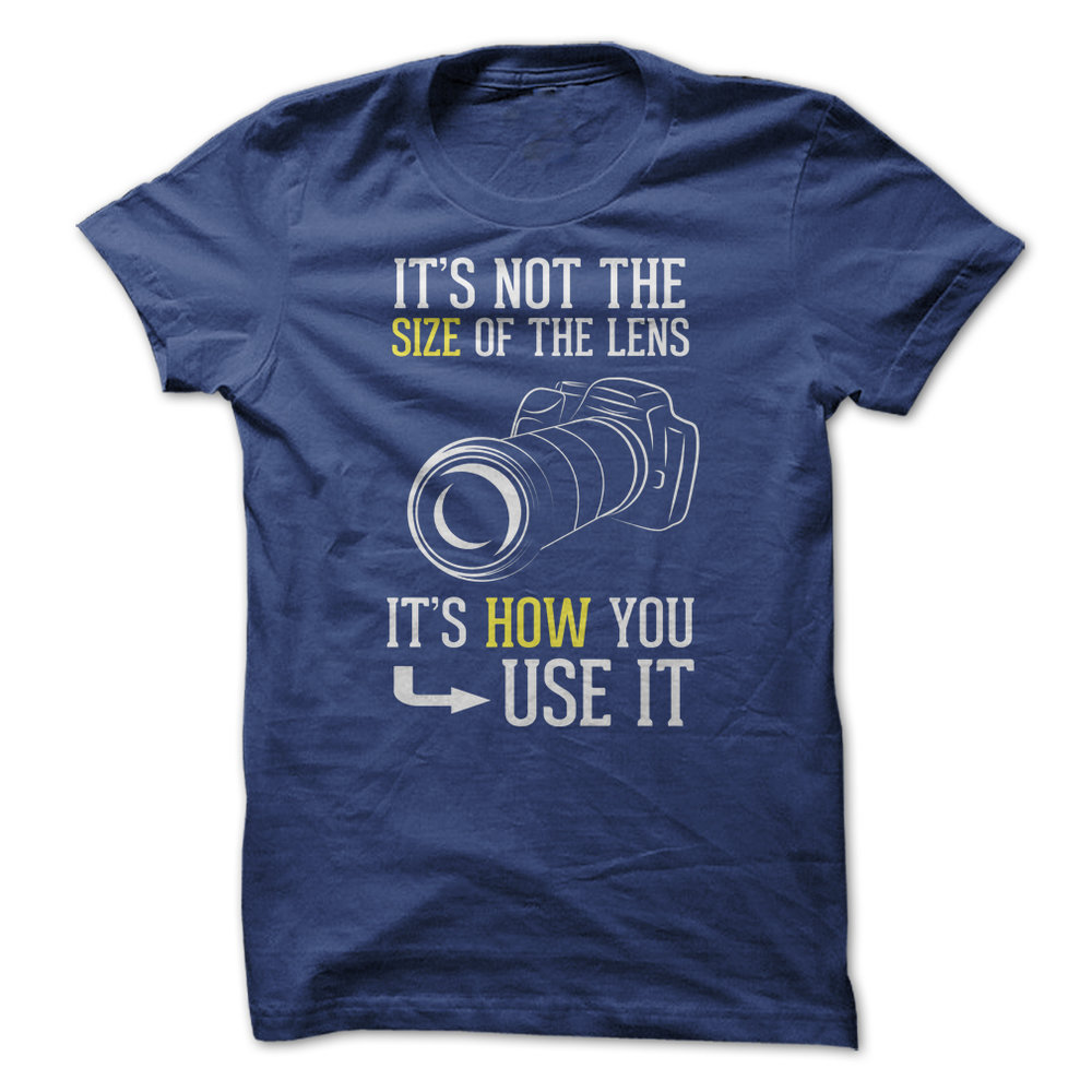 MENS Its not the size of the lens - royal blue shirt.jpg