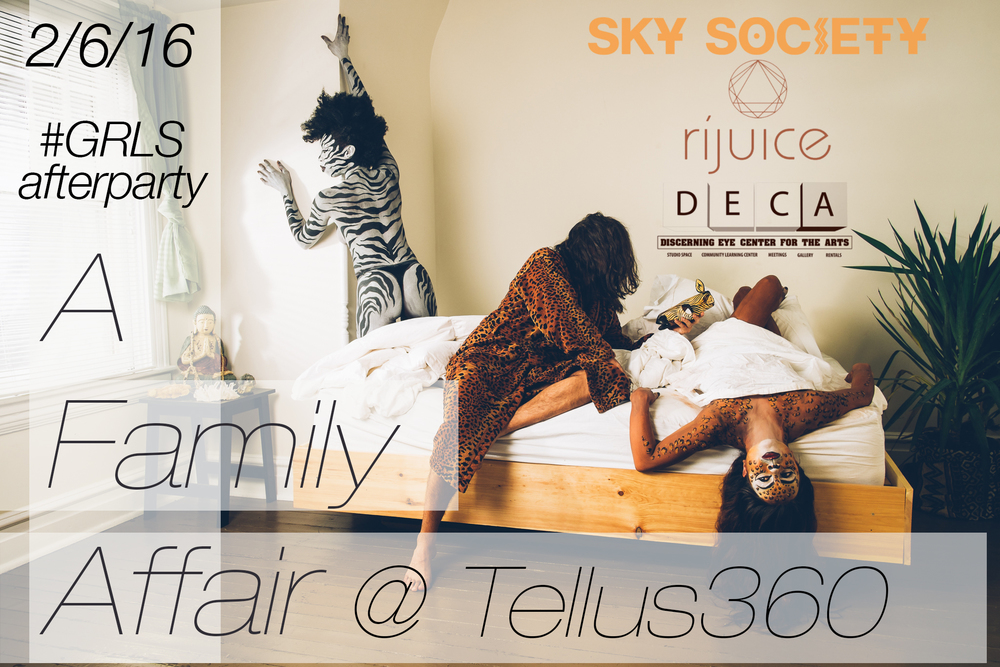 #GRLS Afterparty with Sky Society, Rijuice and Tellus360