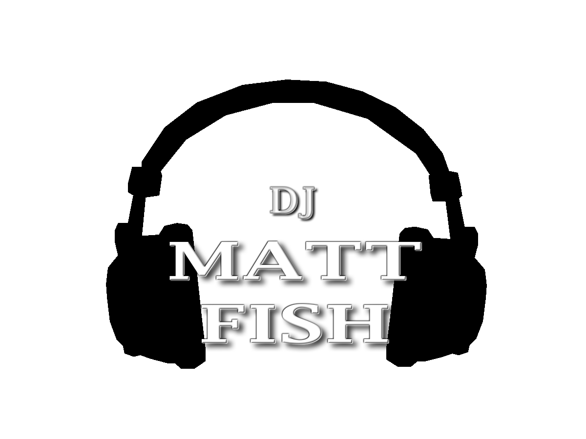 DJ Matt Fish