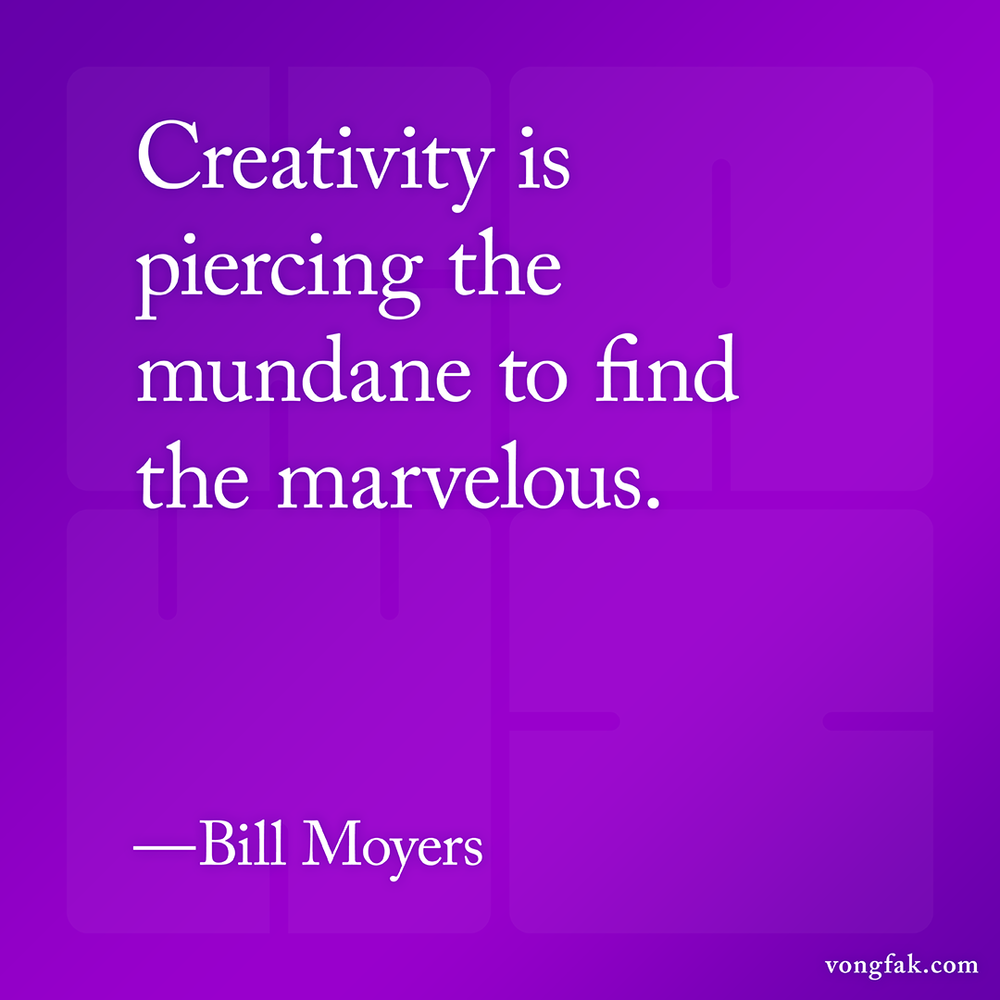 Quote_Creativity_BillMoyers_1080x1080.png