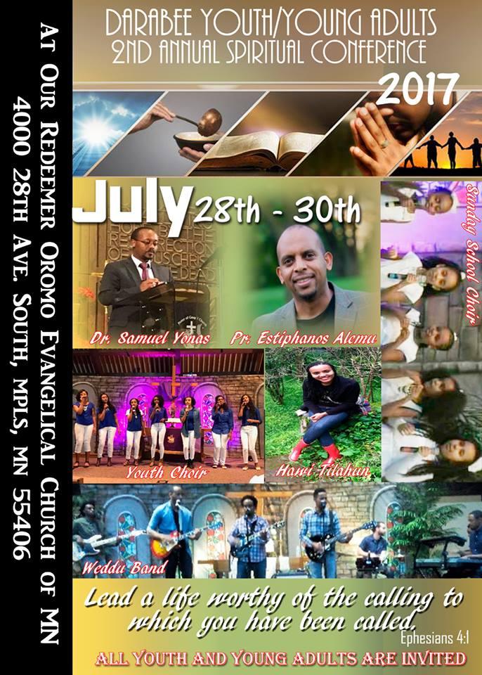 July 28 - 30 - Dr. Samuel YonasPr. Estiphanos AlemuHawi TilahunYouth ChiorSunday School ChiorWeddu Band