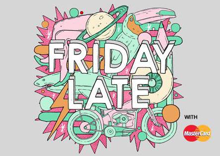 VandA_Friday Late