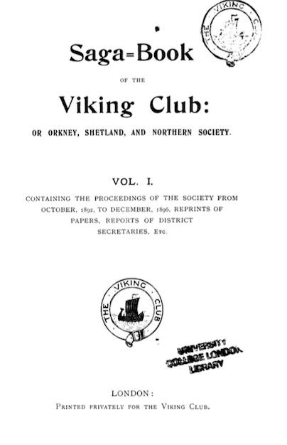 "The first page of the first issue of VSNR's  Saga-Book , 1896. VSNR was originally known as ""Orkney, Shetland and Northern Society, or Viking Club""."