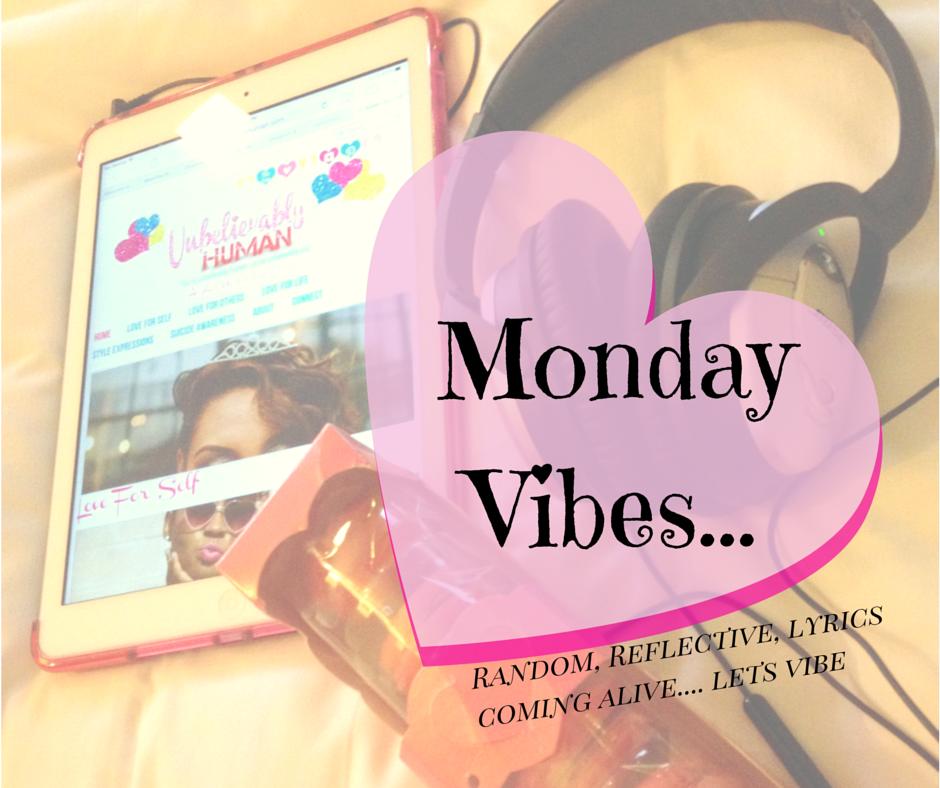 Monday Vibes