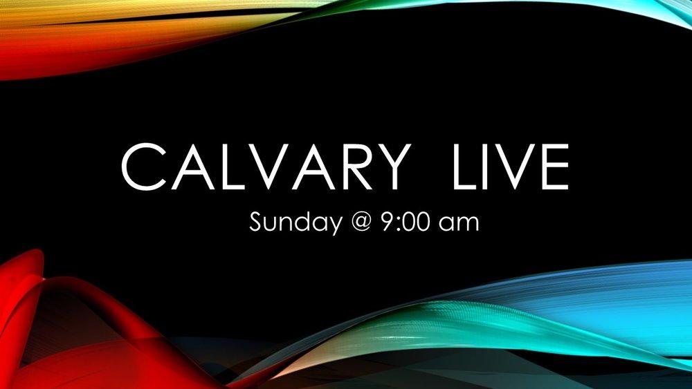 Calvary  live_9am.jpg